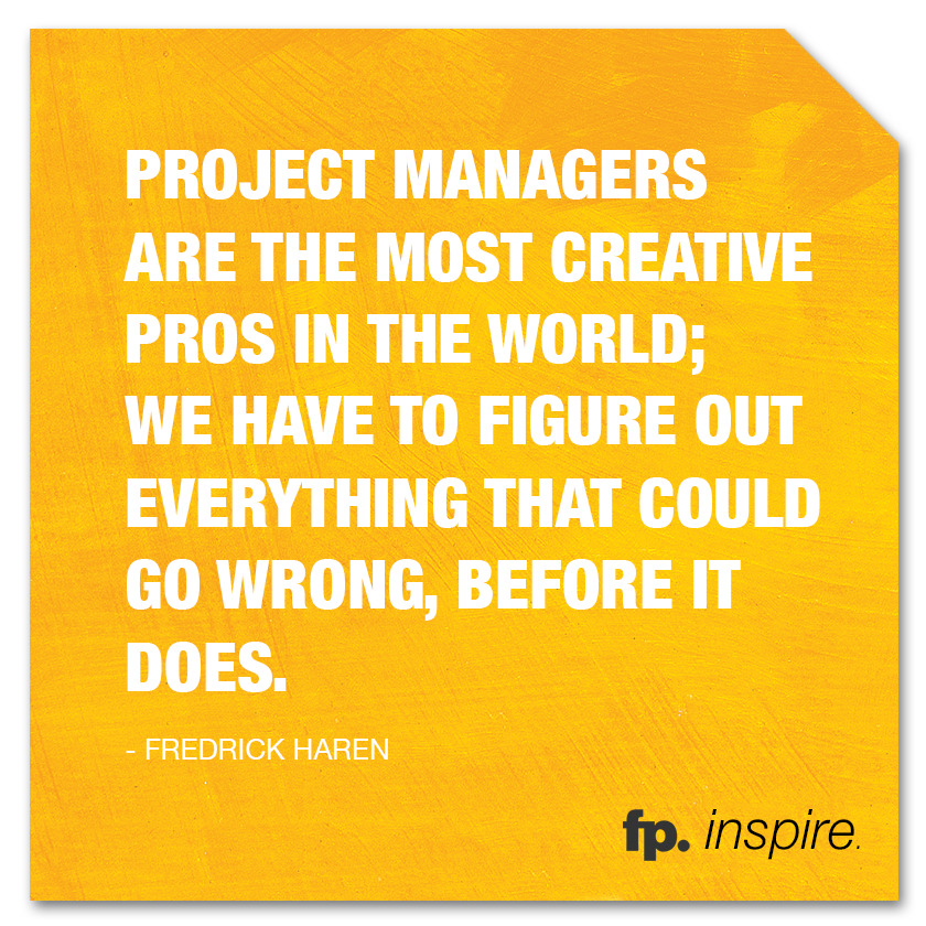 fp_inspire_quote_ProjectManagersAre