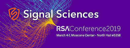 Signal Sciences @ RSA 2019