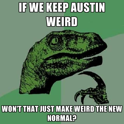 keep_austin_weird_image courtesy of chucklesnetwork.com