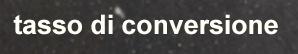 tasso-di-conversione-significato