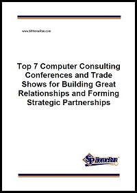 Top 7 Computer Consulting Conferences and Trade Shows for Building Great Relationships and Forming Strategic Partnerships 200