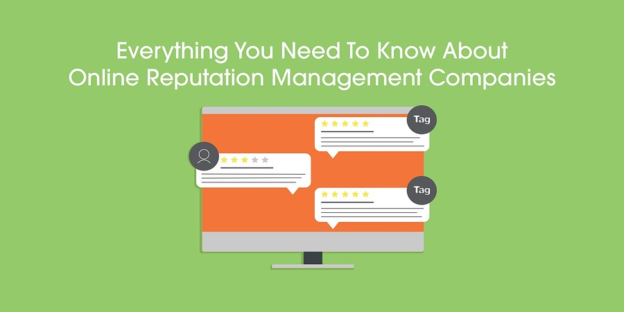 everything you need to know about online reputation management companies
