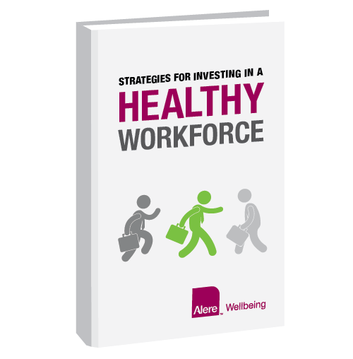 Strategies for Investing in a Healthy Workforce white paper