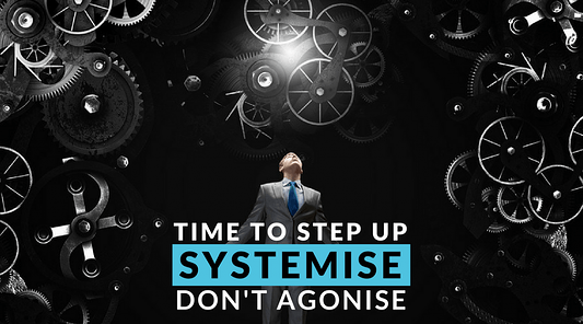 What are SYSTEMISATION and AUTOMATION (And what are you missing out on?)