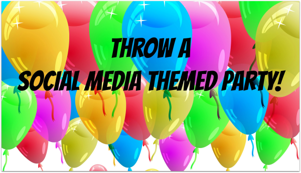 Throw a social media party with these ideas for food, decorations and activities