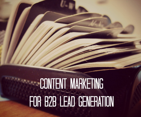 Content Marketing for B2B Lead Gen