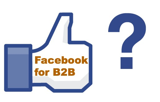 Is Facebook right for B2B brands?