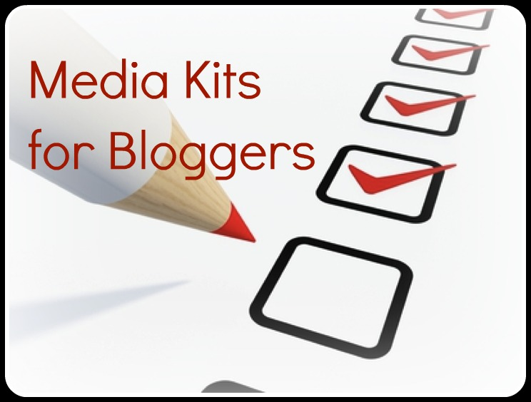 Media Kits for Bloggers