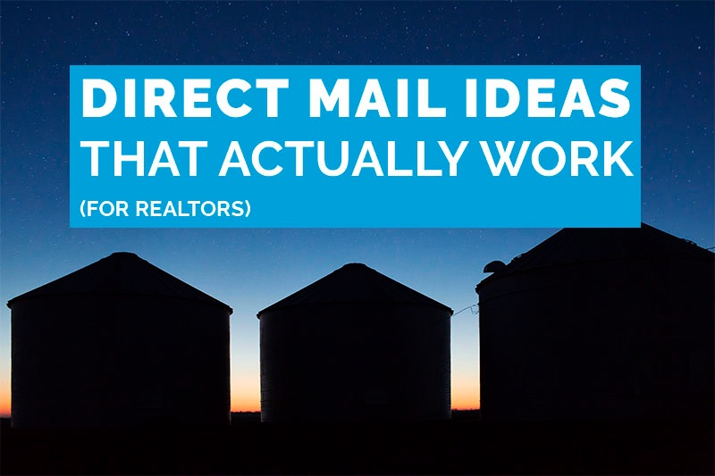 direct mail ideas that actually work (for realtors)