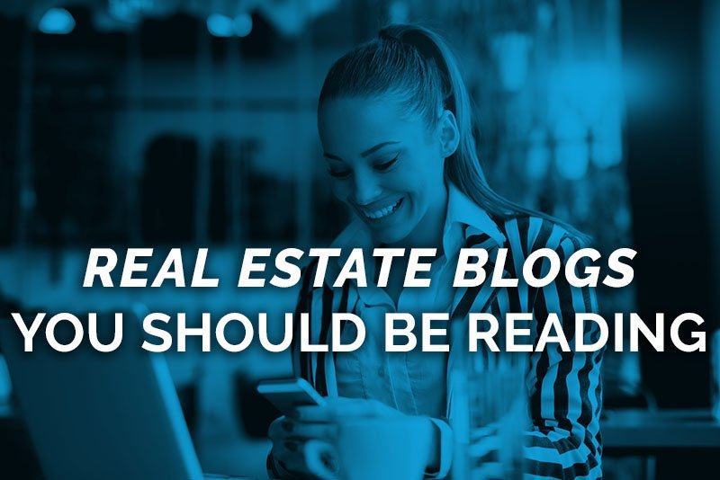 real estate blogs you should be reading
