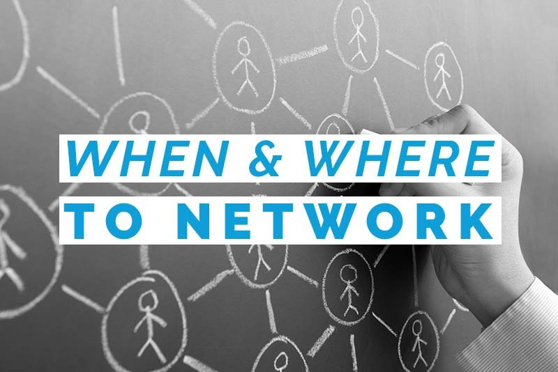 when & where to network