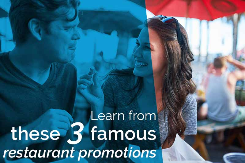 learn from these 3 famous restaurant promotions