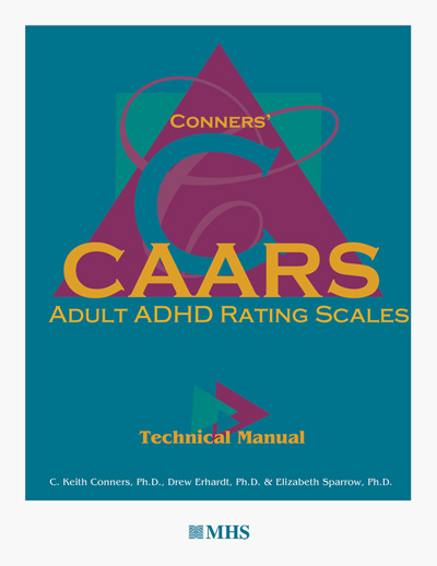 Conners' Adult ADHD Rating Scales - CAARS
