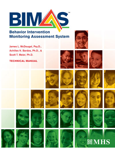 Behavior Intervention Monitoring Assessment System - BIMAS