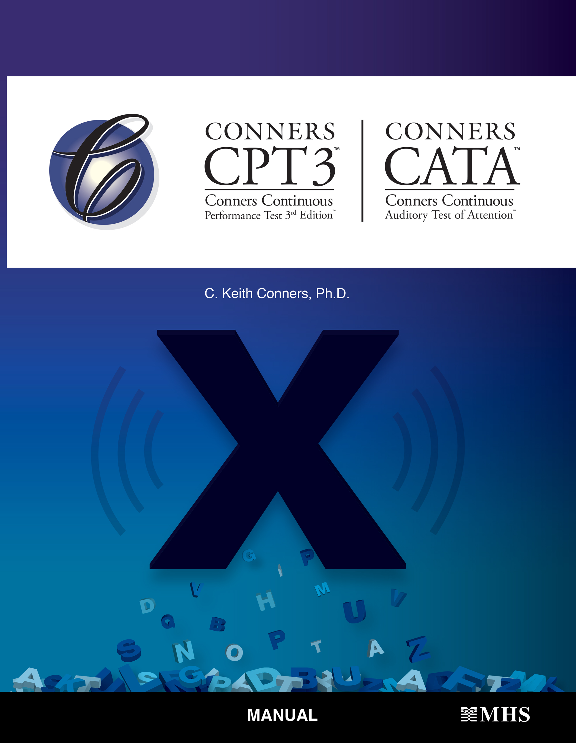 Conners Continuous Performance Test 3rd Edition and Conners Continuous Auditory Test of Attention