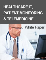 Healthcare IT, Patient Monitoring & Telemedicine