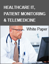 Healthcare IT, Patient Monitoring & Telemedicine