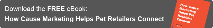 Cause marketing helps pet stores connect