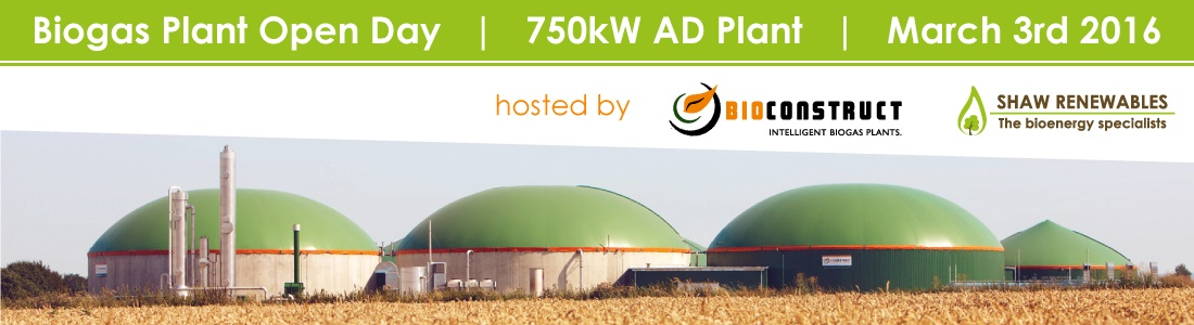 Biogas Plant Open Day - March 3rd - Shaw Renewables