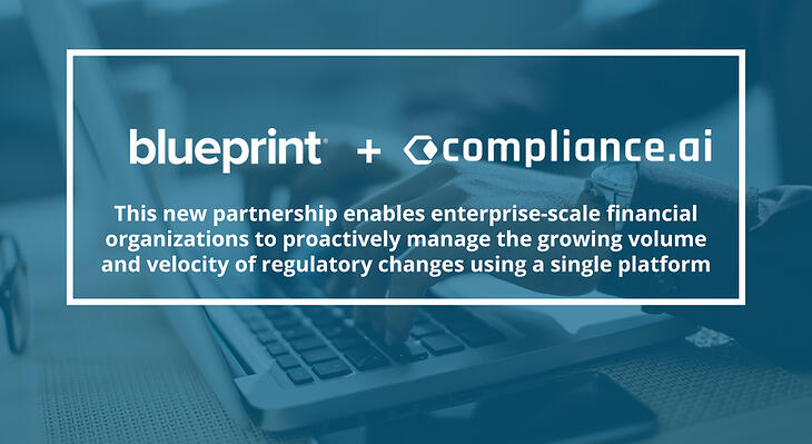 Blueprint partners with Compliance.ai to provide banking and financial services customers with real-time regulatory content
