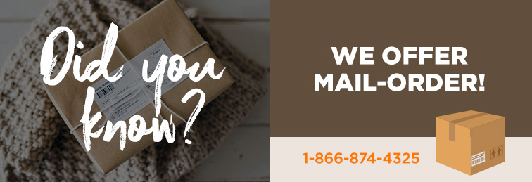 Did you know we offer mail-order
