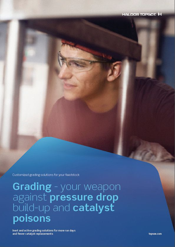 Grading - your weapon against pressure drop build-up and catalyst poisons