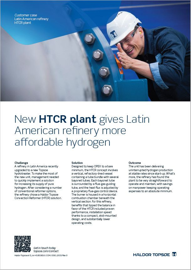 New HTCR plant gives Latin American refinery more affordable hydrogen