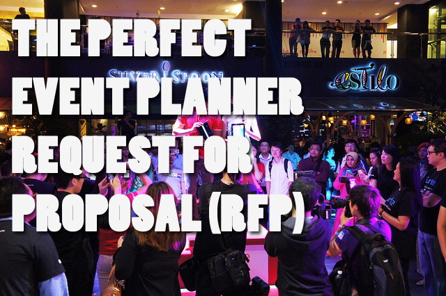 The Perfect Event Planning RFP Request for Proposal – Event Planning Proposal