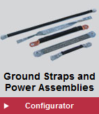 Ground Straps and Power Assemblies Configurator