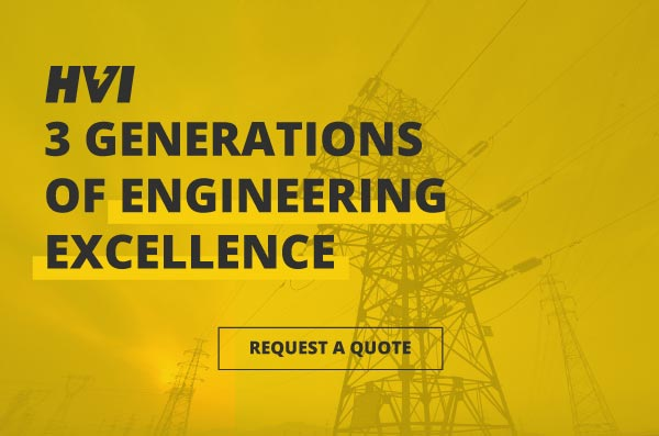Request a Quote - HVI : 3 Generations of Engineering Excellence