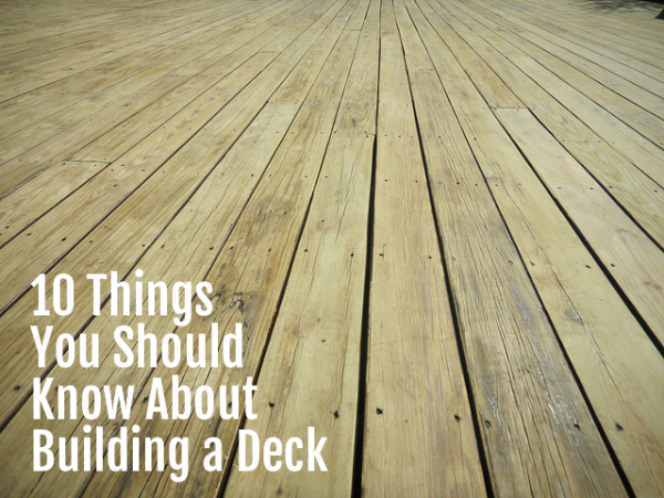 10 questions you should ask yourself before building a deck for How do you build a deck yourself