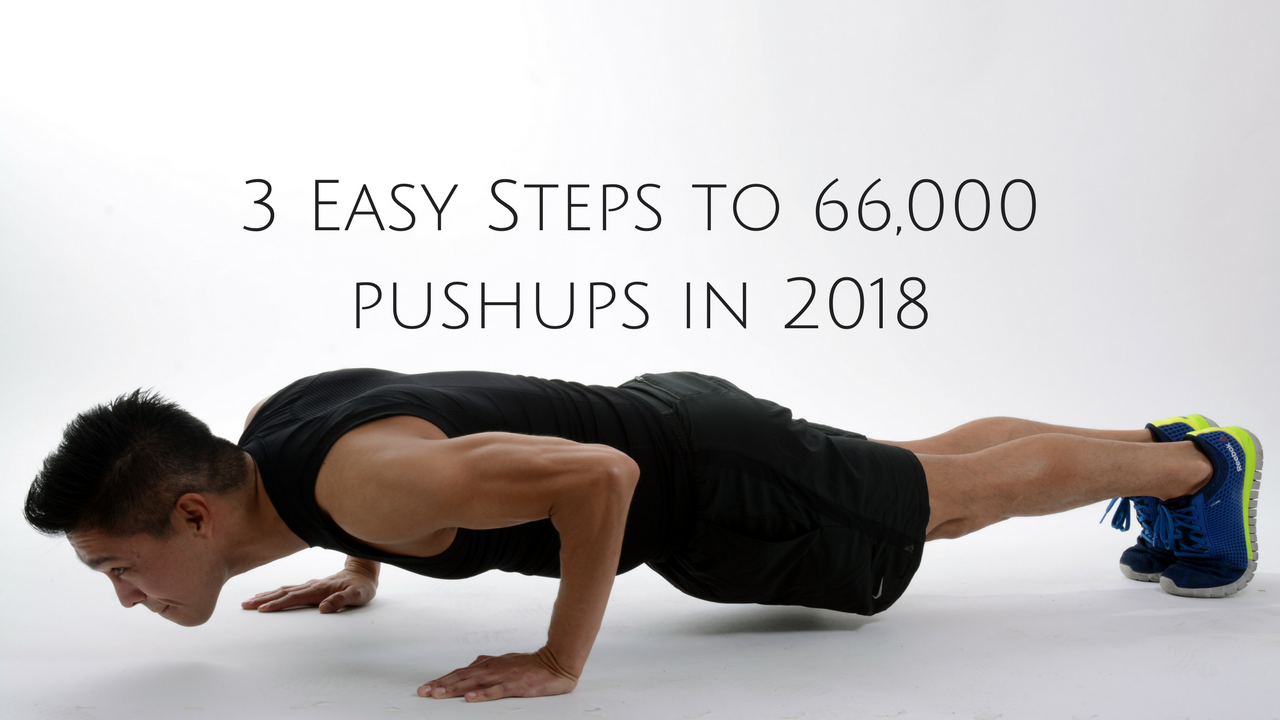 3 Easy Steps to Do 66,000 Pushups in 2018