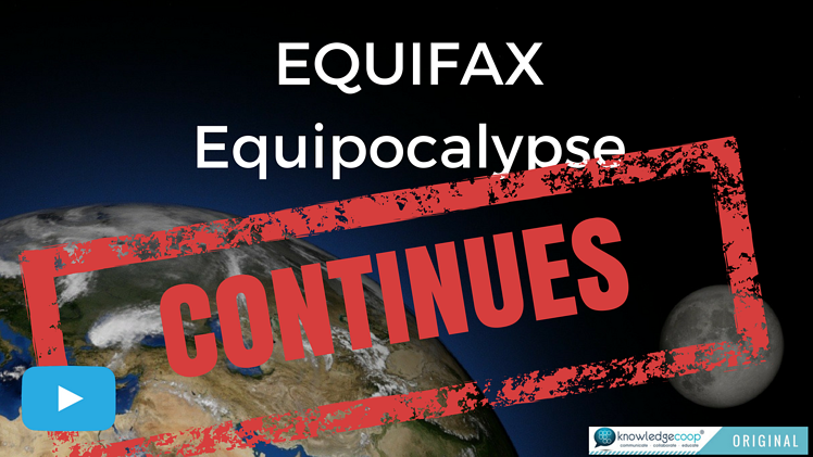 Equifax Equipocalypse Isn't Done Yet! [VIDEO]