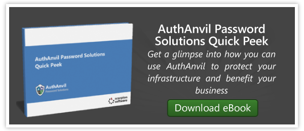 Download the AuthAnvil Password Solutions Quick Peek