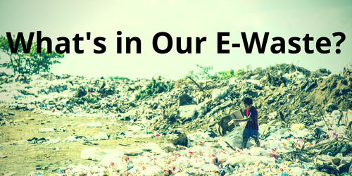 What's in Our E-Waste?.png