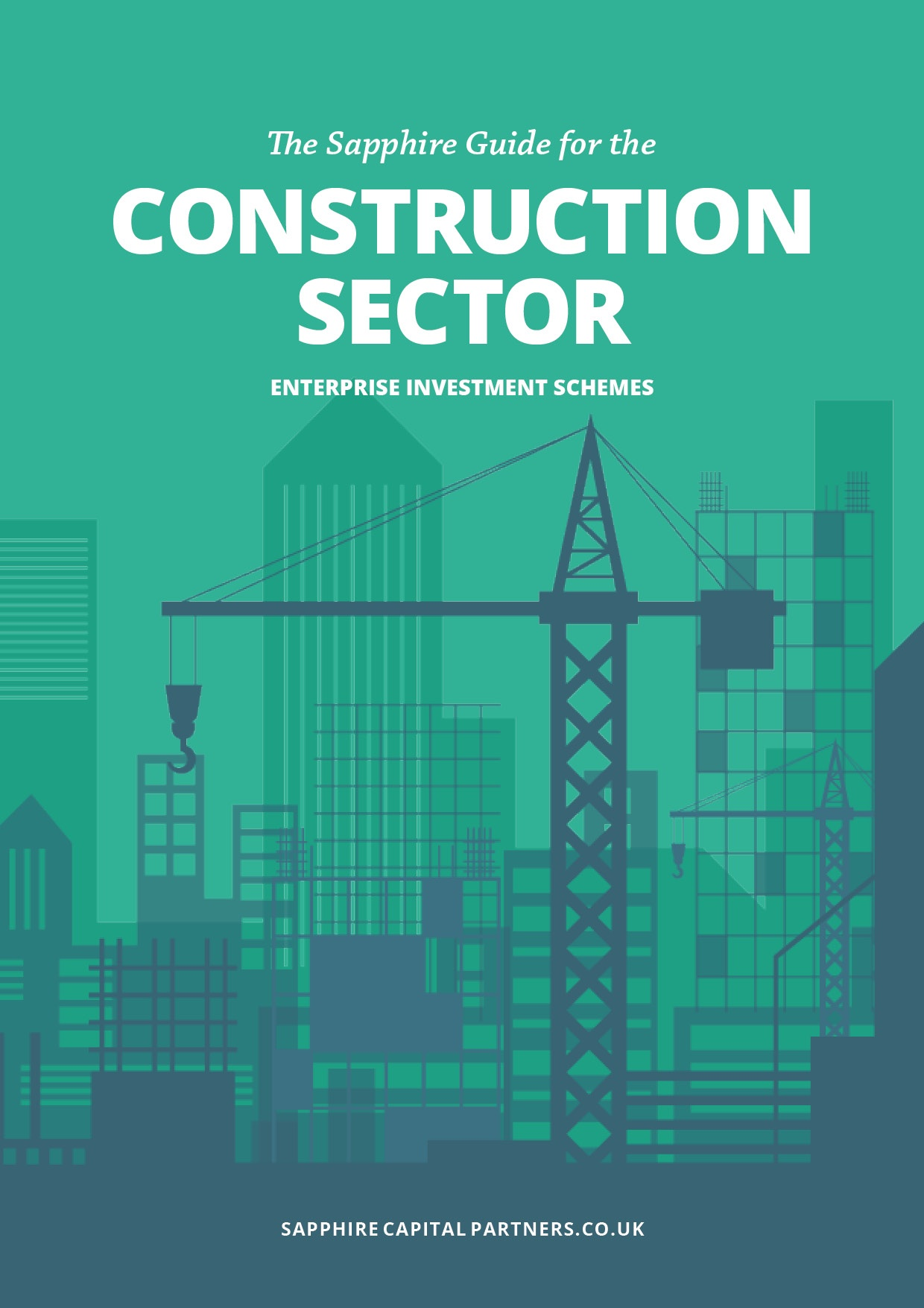 Sapphire Guide to the Enterprise Investment Scheme EIS for Property and Construction