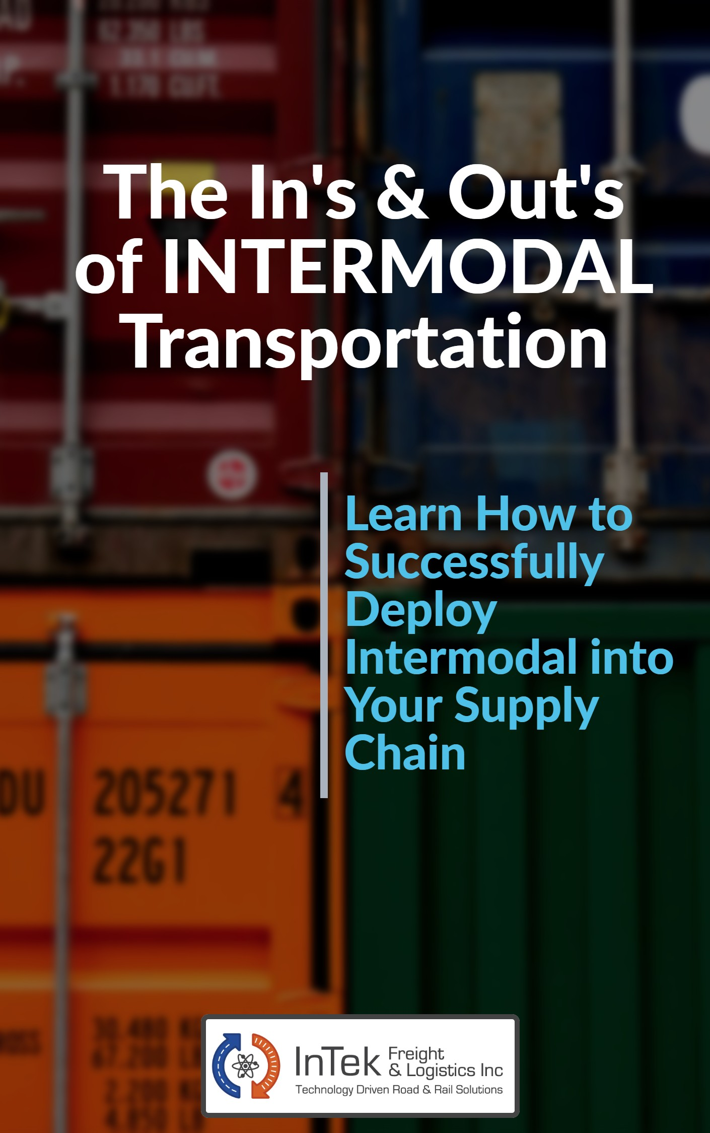 The Ins & Outs of Intermodal Transportation