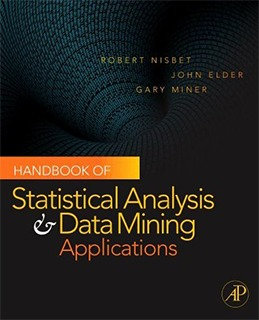 Handbook of Statistical Analysis and Ddata Mining Applications cover photo