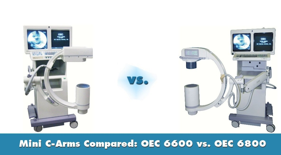 Mini C-Arms Compared: OEC 6600 vs. OEC 6800