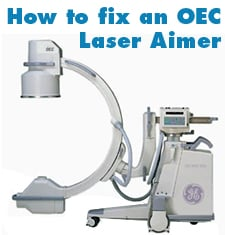 How to repair OEC C arm Laser Aimer