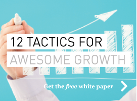 12 Tactics For Awesome Growth