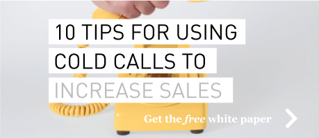 10 Tips For Using Cold Calls To Increase Sales