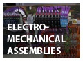 Electro-Mechanical Assemblies