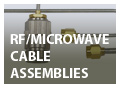 RF/Mircowave Cable Assemblies