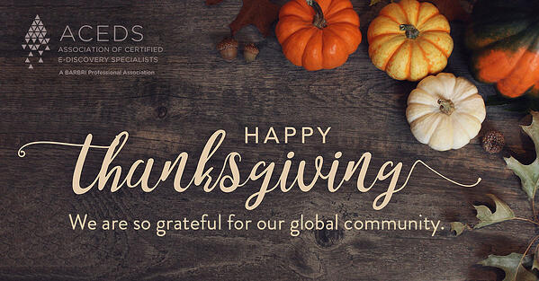 https://blog.aceds.org/warm-thanksgiving-wishes-for-our-ediscovery-and-community-from-mary-mack/
