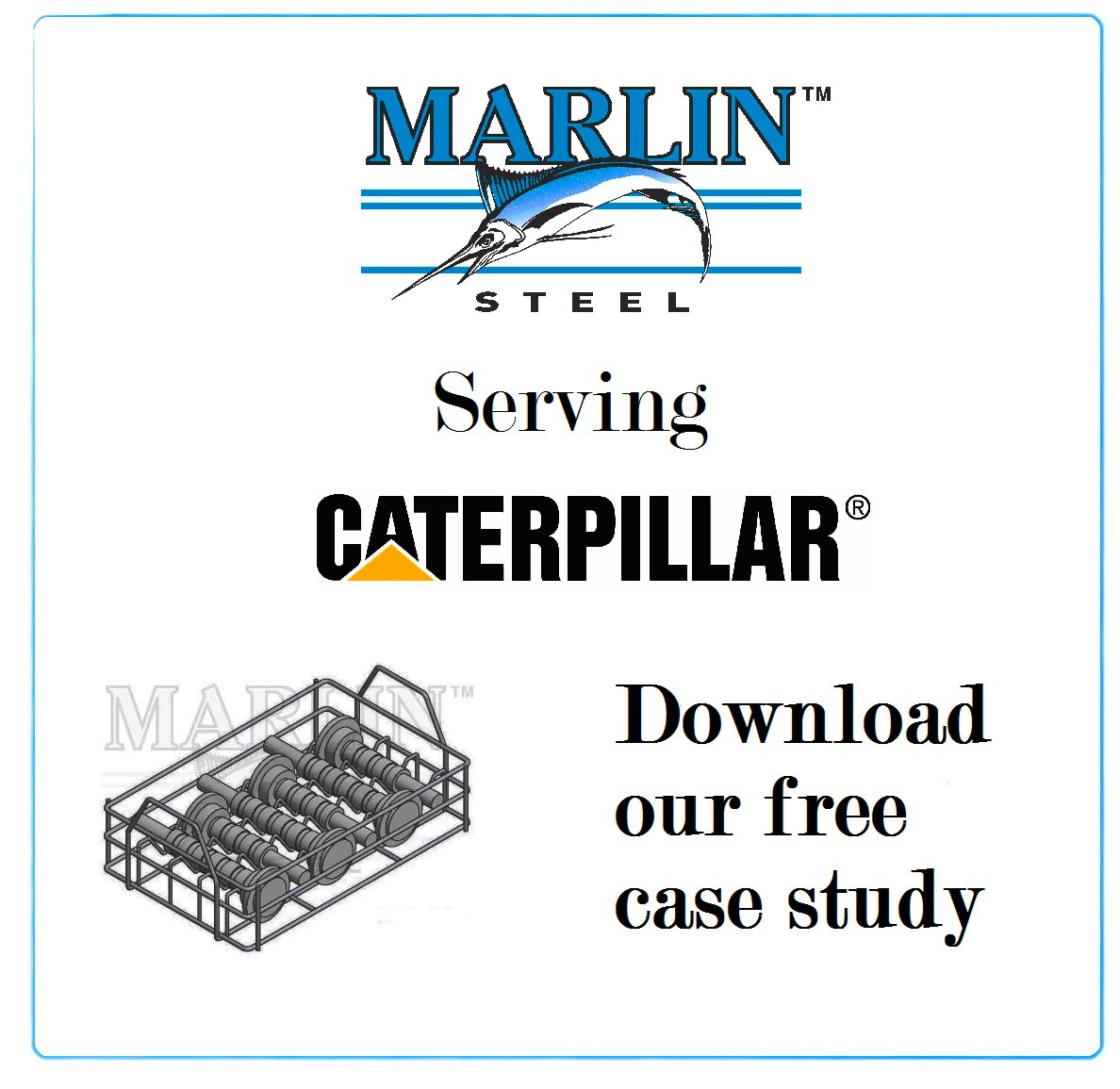 A Marlin Steel Case Study: Baskets for Caterpillar