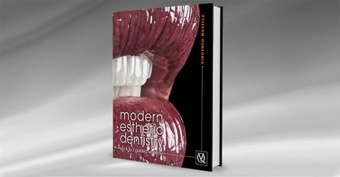 Buchvorstellung: Lernen Sie «Modern Esthetic Dentistry» von Dr. Vincenzo Musella kennen