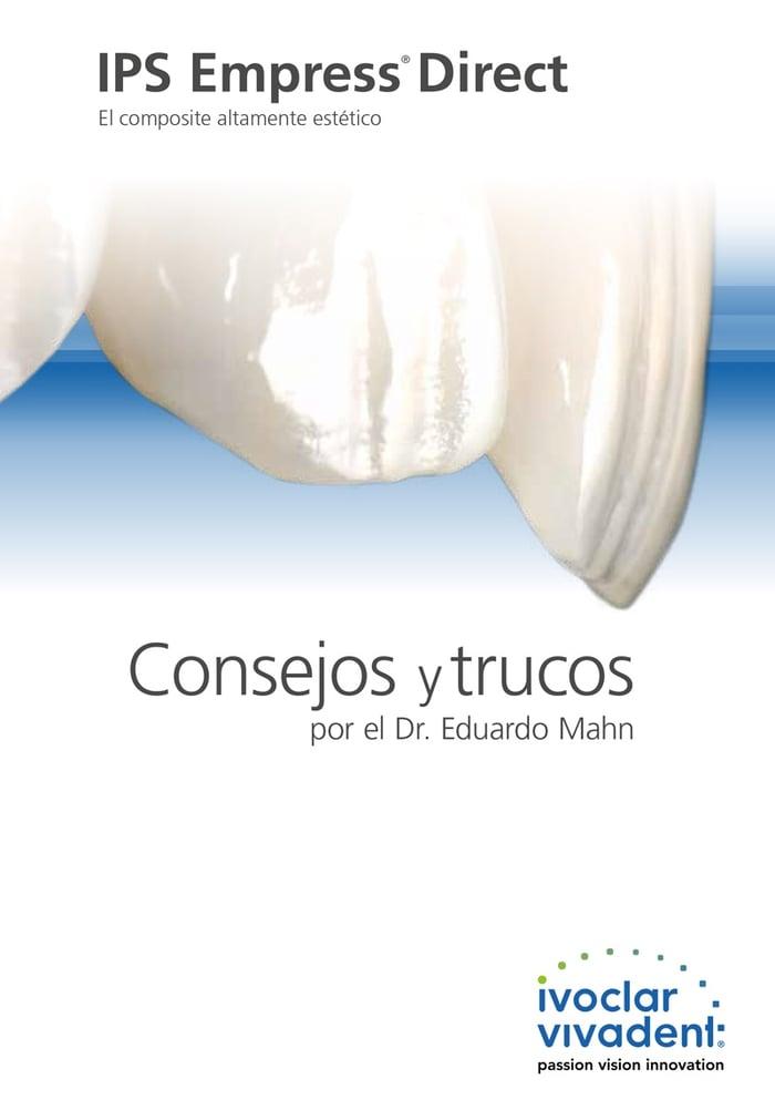 Consejos y trucos por el Dr. Eduardo Mahn