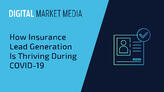 How Insurance Lead Generation Is Thriving During COVID-19