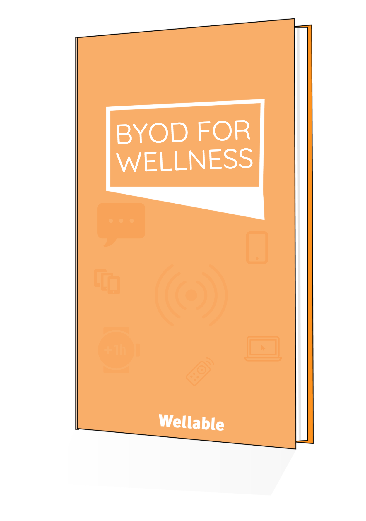 Wellable eBook Bring Your Own Device (BYOD) for Wellness
